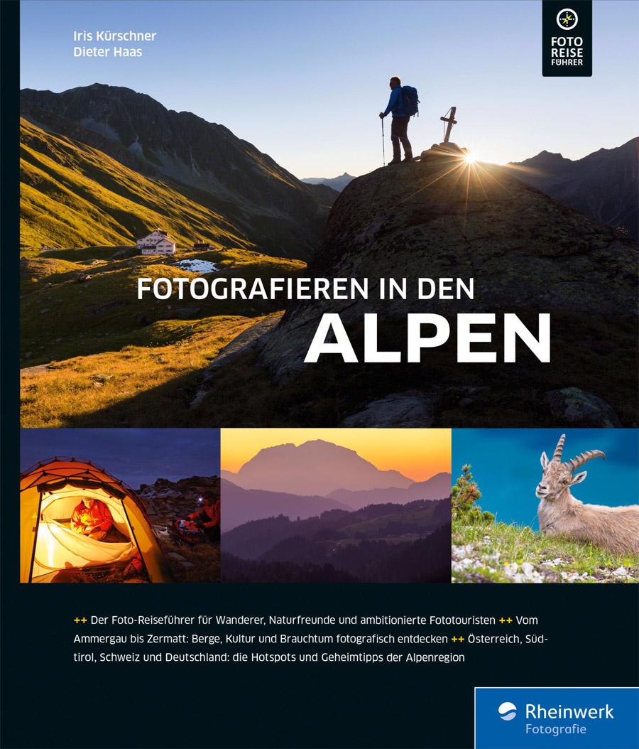 Eine Runde in den Alpen fotografieren gehen? Der Foto-Reiseführer Alpen