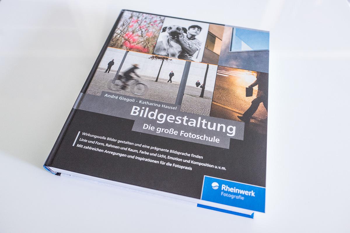Bildgestaltung. Die große Fotoschule: von Bildanalyse zum goldenen Schnitt – in Fotografie und Kunst – was ein epischer Buchtitel