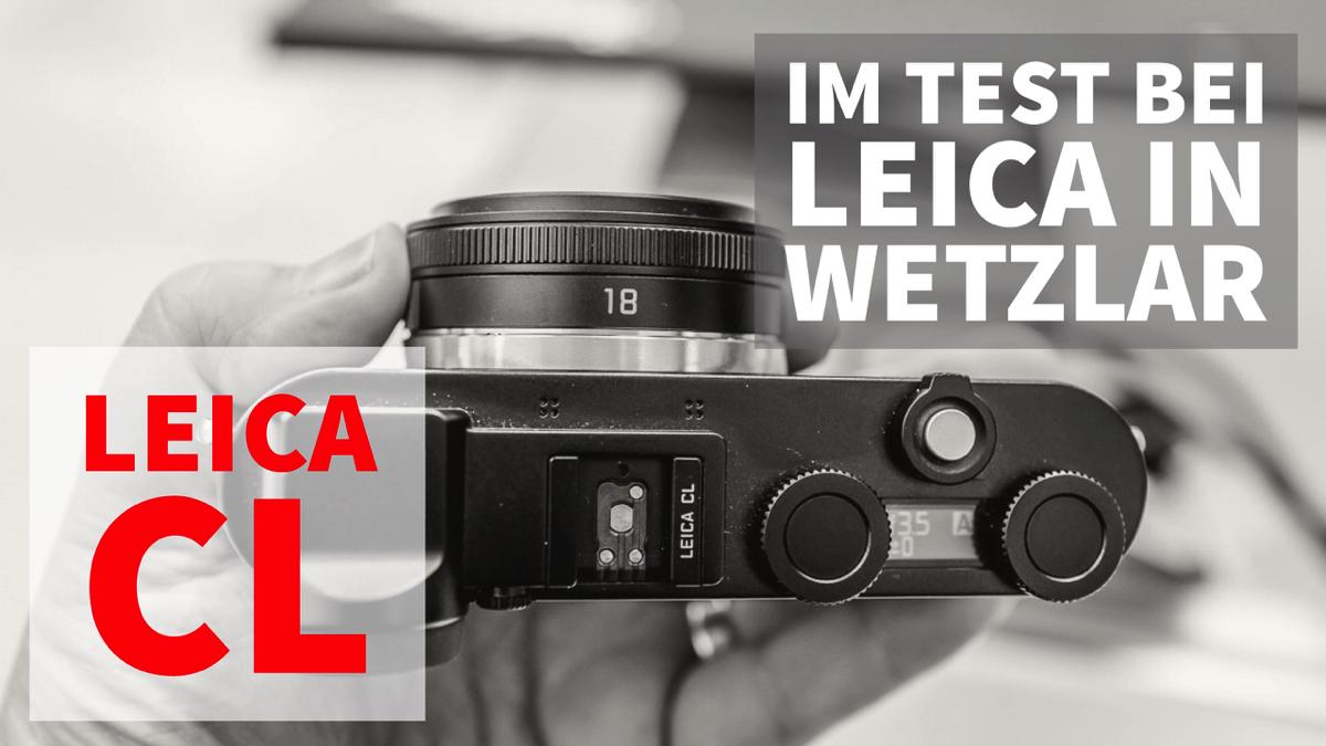 Die Leica CL – eine Kamera die die Community polarisiert